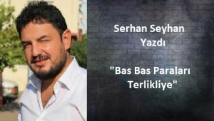 Serhan Seyhan Yazdı